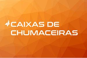 CAIXAS DE CHUMACEIRAS